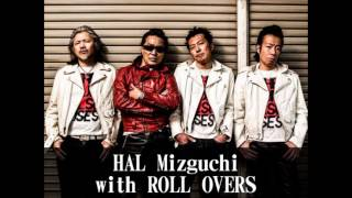 水口晴幸 with ROLL OVERS - ROLL OVER