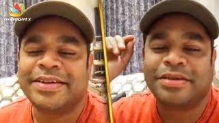 ar rahmans unusual request latest tamil cinema news