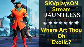 SKVplaysON - DAUNTLESS - The Search For Exotics, (Free to Play PC games),  [ENGLISH] PC Gameplay
