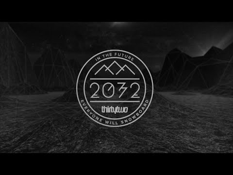 "2032 Teaser ""In the future everyone will snowboard"""