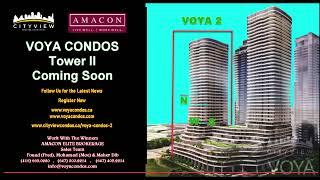 VOYA 2 Selling By CITYVIEW | VOYA2 | Mississauga | www.cityviewcondos.ca/voya2