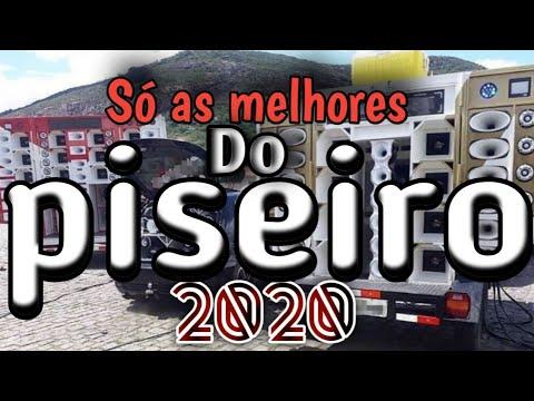 SELEÇÃO PISEIRO 2020 - SÓ AS MELHORES PRA - TOCAR NOS PAREDÕES