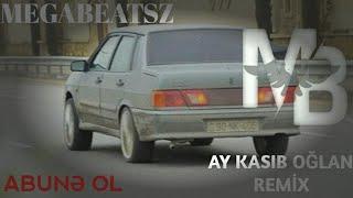 MegaBeatsZ  -  Ay Kasıb Oğlan Remix