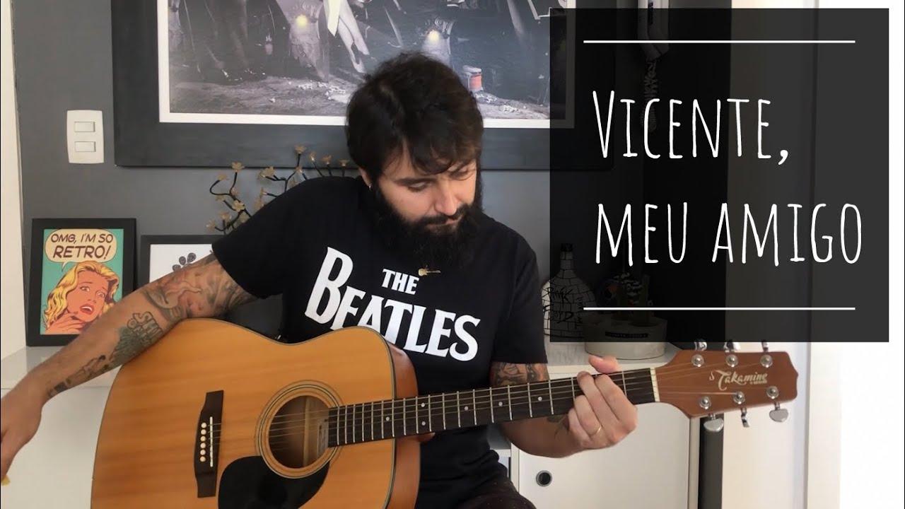 Bruce Marques - Vicente, Meu Amigo