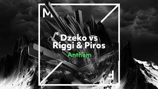 Gambar cover Dzeko vs Riggi & Piros - Anthem