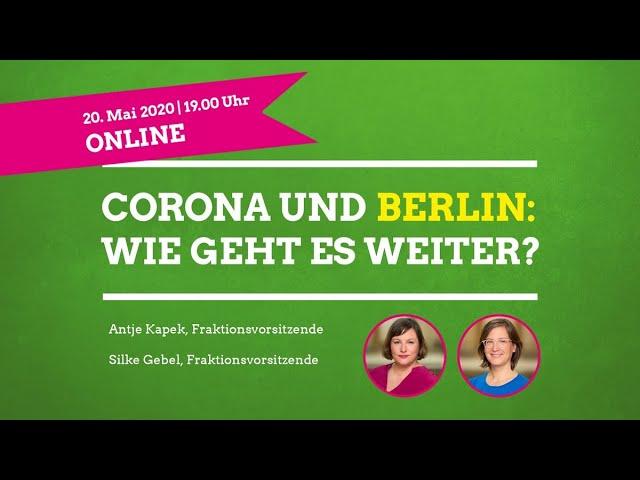Antje Kapek und Silke Gebel: Corona und Berlin - Wie geht es weiter?