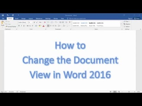 How To Change The Document View In Word 2016