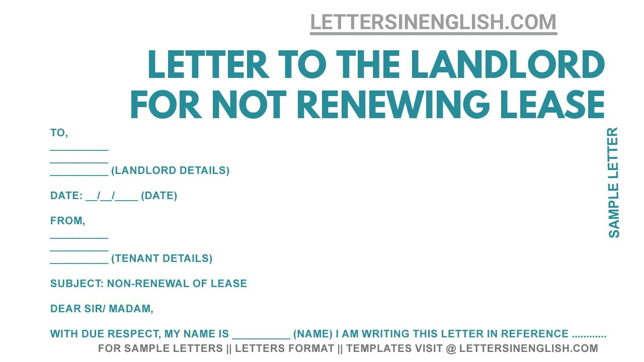 Letter To Landlord - Sample Letter to Landlord Not Renewing Lease
