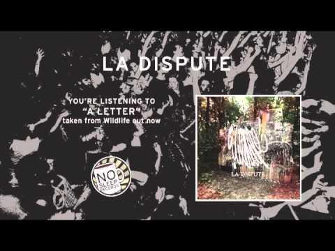 """""""a Letter"""" by La Dispute taken from Wildlife"""
