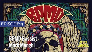 How Do You End Up Being In Two Supergroups? – BPMD Bassist Mark Menghi