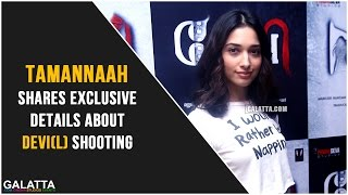 Tamannaah exclusive  about Devi(L) shooting