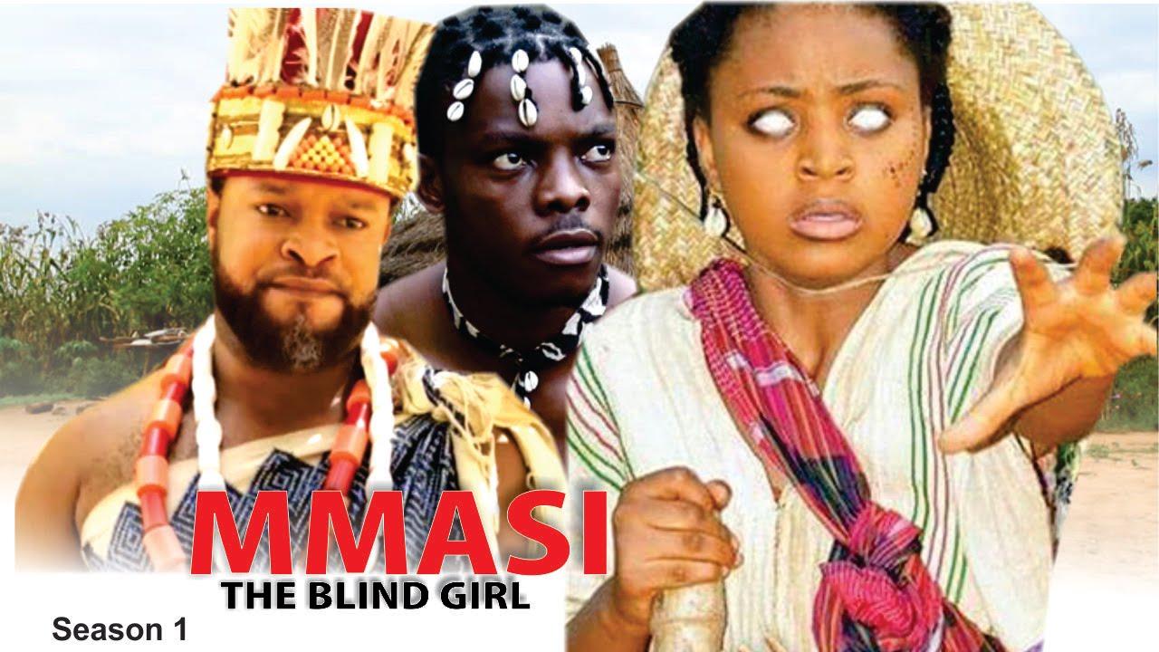 Download Mmasi The Blind Girl Season 1  - 2016 Latest Nigerian Nollywood Movie