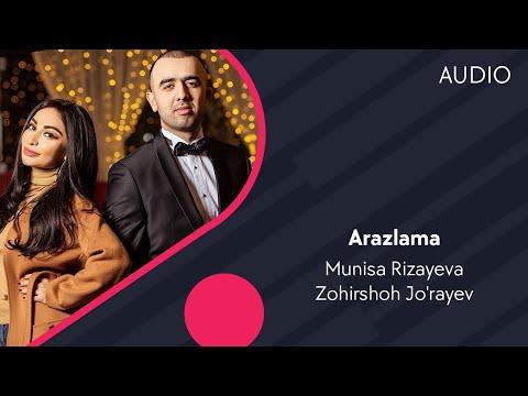 Munisa Rizayeva va Zohirshoh Jo'rayev - Arazlama | Муниса ва Зохиршох - Аразлама (music version)