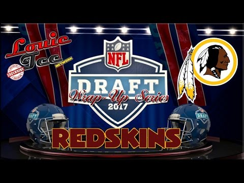 2017 NFL Draft Wrap-Up Series: Washington Redskins (Breakdown of Each Player Selected)