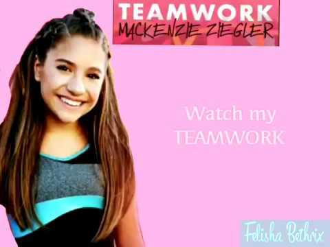 Mackenzie Ziegler teamwork lyrics