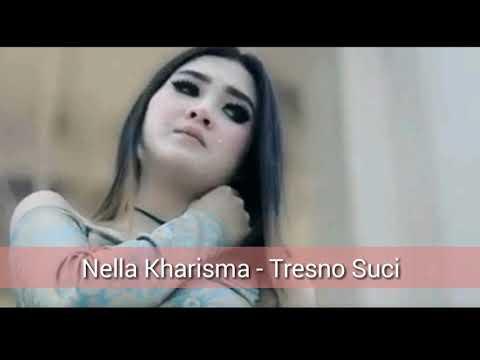 Nella Kharisma - Tresno Suci (Dangdut Koplo Version) lirik