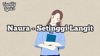 Naura - Setinggi Langit (Lirik)