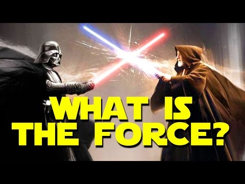 THE FORCE EXPLAINED - Star Wars 101