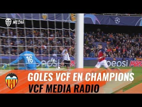ASÍ HAN SONADO EN VCF MEDIA RADIO LOS GOLES DEL VALENCIA CF EN LA CHAMPIONS LEAGUE