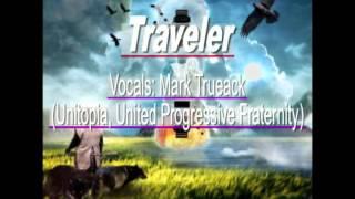 Traveler - Mark Trueack (Unitopia, United Progressive Fraternity)