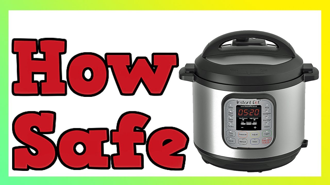 cee5149540c How Safe Are Electric Pressure Cookers - YouTube