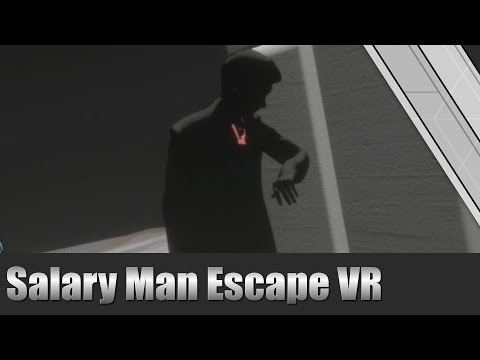 Salary Man Escape - VR Gameplay HTC Vive