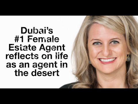 Dubai's #1 Female Real Estate Agent reflects on life in Dubai as an agent