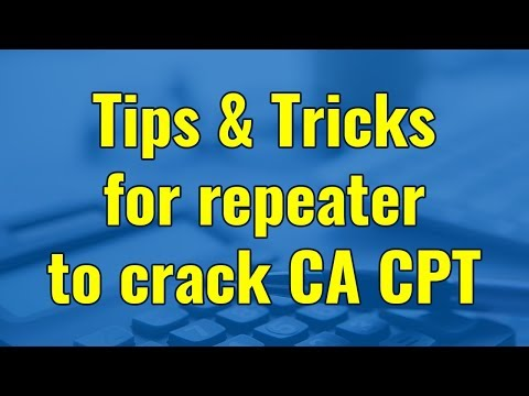 Tips and tricks for repeater to crack CA CPT