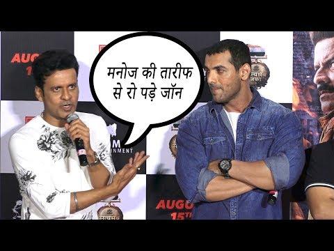 John Abraham Gets Emotional on Manoj Bajpai Speech At Satyamev Jayate Movie Trailer Launch