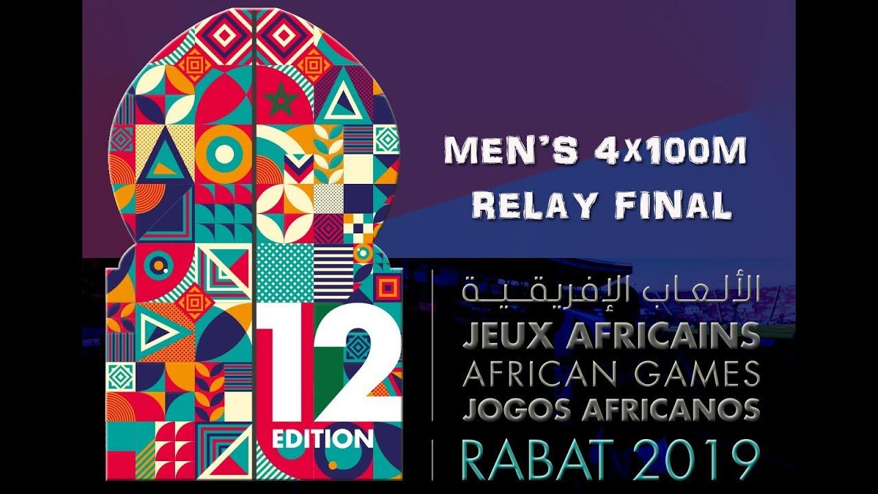 Highlights | Men's 4x100m Relay Final - Rabat 2019 African Games ...
