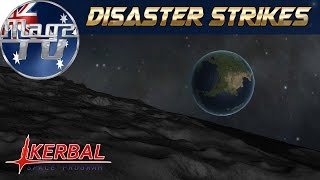 Kerbal Space Program - Disaster Strikes