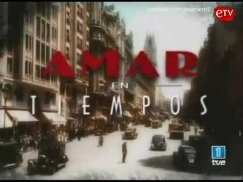 :: AMAR EN TIEMPOS REVUELTOS :: Entrada #1 - 2ª temporada (TVE1)