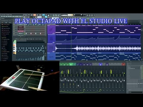 HOW TO PLAY OCTAPAD WITH FL STUDIO FPC LIVE