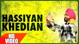 Hassian Khedian (Full Song) | Ammy Virk | Mr Wow | Sukh Sanghera | Latest Punjabi Song 2016 |