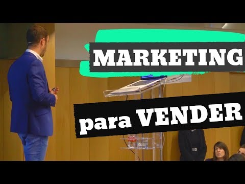 MARKETING para VENDER | Conferencia (Sevilla)