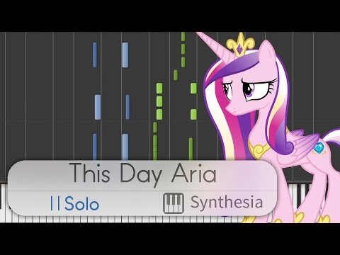 This Day Aria - My Little Pony -- Synthesia HD