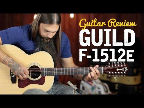 Guild F-1512e 12 String ★ Guitar Review