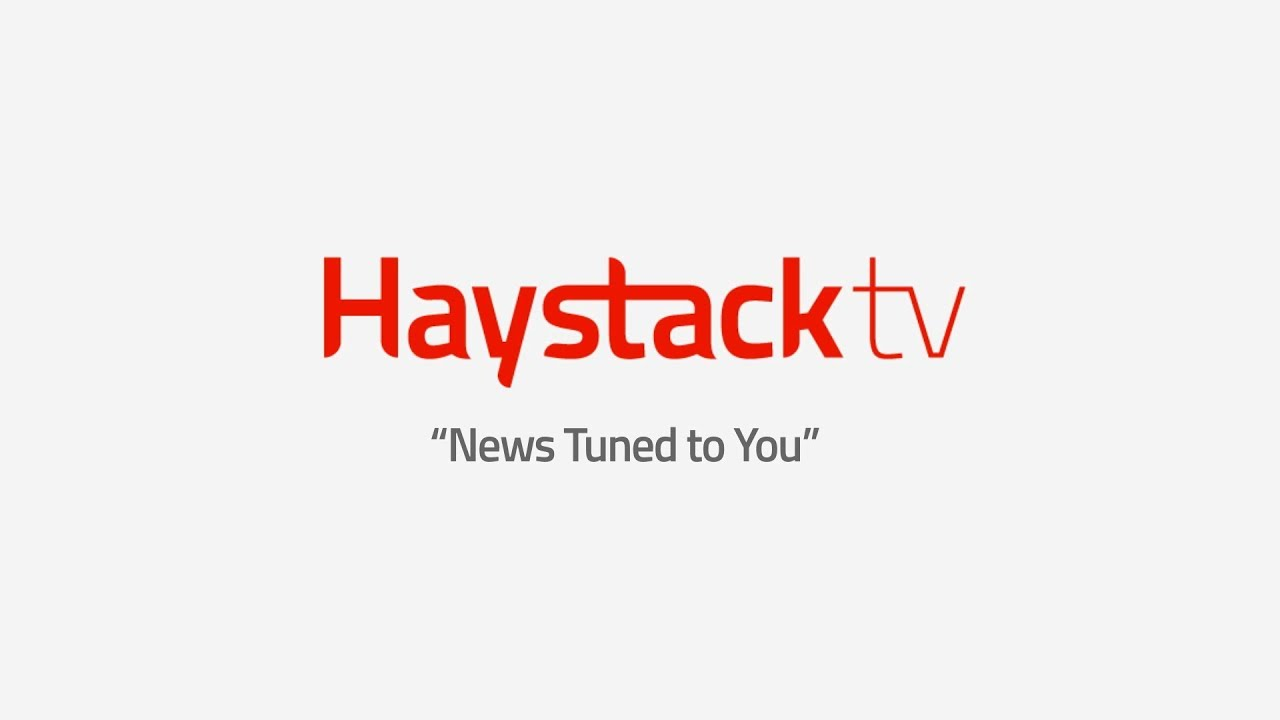 Haystack TV – News tuned to you