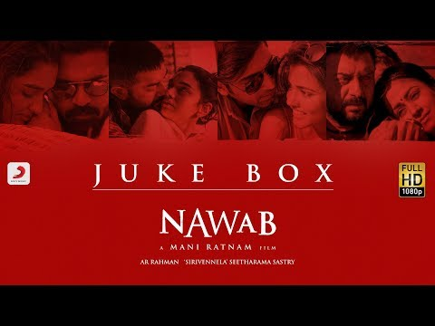 Nawab - Jukebox (Telugu) - A.R Rahman   Mani Ratnam   Sirivennela' Seetharama Sastry