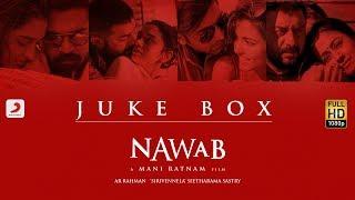 Nawab - Jukebox (Telugu) - A.R Rahman | Mani Ratnam | Sirivennela' Seetharama Sastry