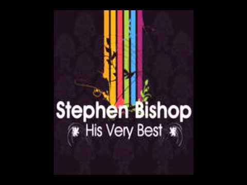 Separate Lives - Stephen Bishop - His Very Best