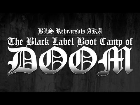Black Label Boot Camp Of DOOM