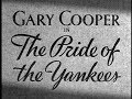 Classic Hollywood Movie - The Pride of the Yankees