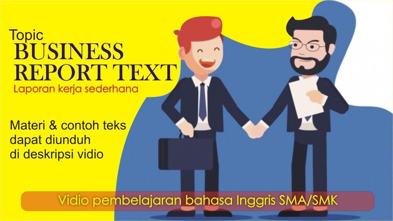 Laporan Kerja Sederhana Dalam Bahasa Inggris Simple Business Report Text Youtube