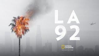 LA 92 - 全編 |ナショジオ