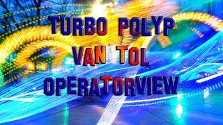 Turbo Polyp van Tol OPERATORVIEW