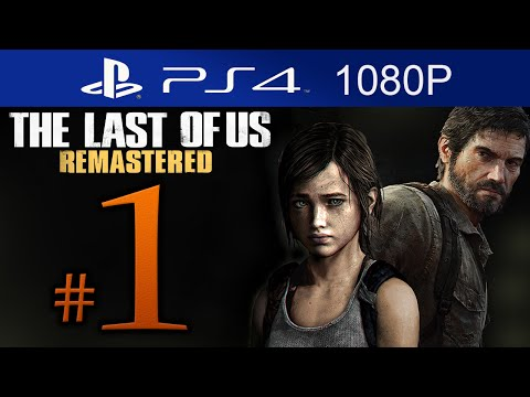 The Last Of Us Remastered Walkthrough Part 1 [1080p HD] (HARD) - First 2 Hours! - No Commentary