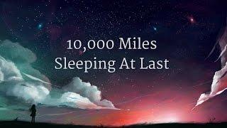 Sleeping At Last - 10,000 Miles (Lyrics)