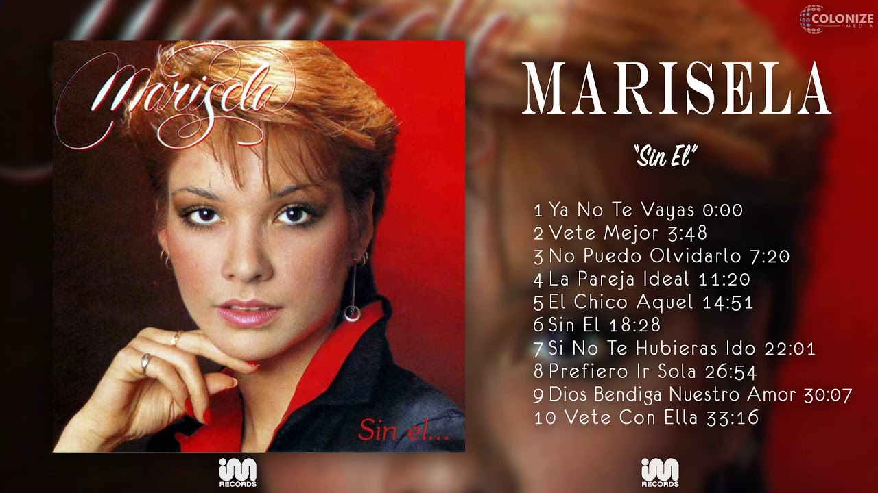 Marisela - Sin El - YouTube