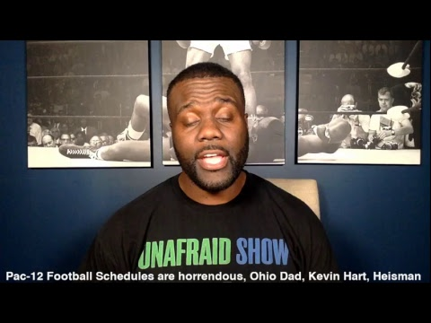 Pac-12 Football Schedules are horrendous, Ohio Dad, Kevin Hart, Heisman